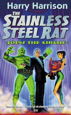 The Stainless Steel Rat Joins the Circus by Harry Harrison
