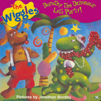 Dorothy the Dinosaur: Let's Party! by Wiggles The