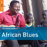 The Rough Guide To African Blues by Various Artists