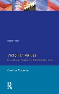 Victorian Values by Gordon Marsden image