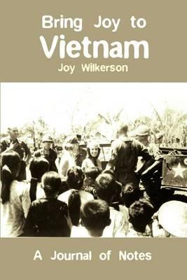Bring Joy to Vietnam by Joy Wilkerson