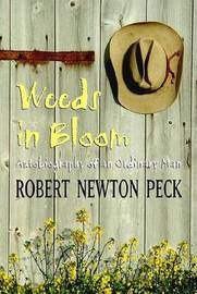 Weeds in Bloom by Robert Newton Peck image