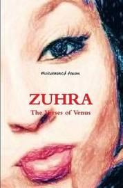 Zuhra: the Verses of Venus by Mohammed Awan