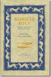 Barnacle Soup and Other Stories from the West of Ireland by Josie Gray image