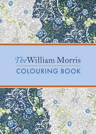The William Morris Colouring Book by William Morris
