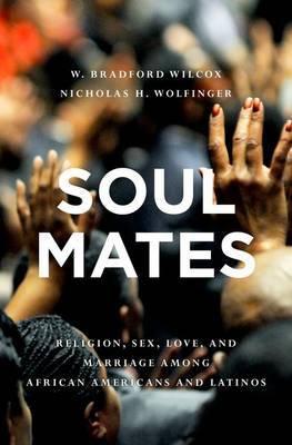 Soul Mates by W. Bradford Wilcox