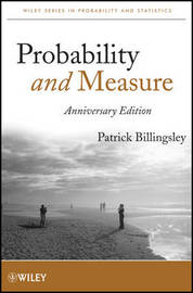 Probability and Measure by Patrick Billingsley