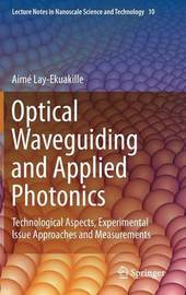 Optical Waveguiding and Applied Photonics by Alessandro Massaro