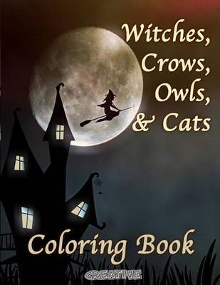 Witches, Crows, Owls, & Cats by Creative Playbooks