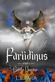 Fariidinus Book 3 by L E Parr image