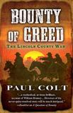 Bounty of Greed by Paul Colt