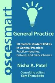 Oscesmart - 50 Medical Student Osces in General Practice by Dr Nisha a Patel image