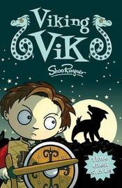 Viking Vik by Shoo Rayner