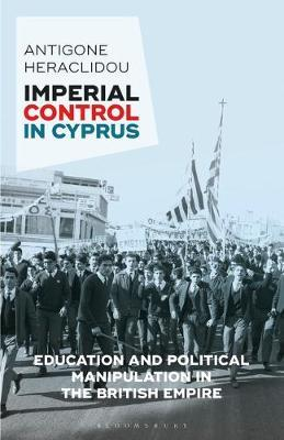 Imperial Control in Cyprus by Antigone Heraclidou