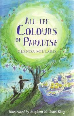 All the Colours of Paradise by Glenda Millard image
