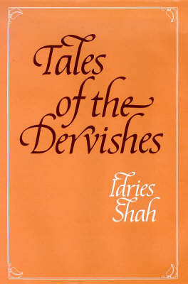 Tales of the Dervishes by Idries Shah image