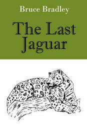 The Last Jaguar by Bruce Bradley image