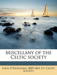 Miscellany of the Celtic Society by John O'Donovan