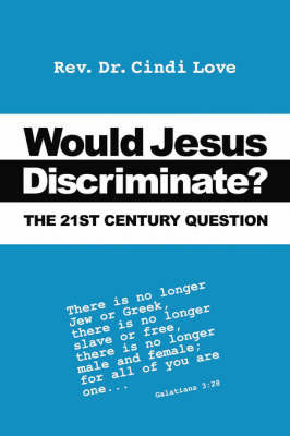 Would Jesus Discriminate? by Cindi Love