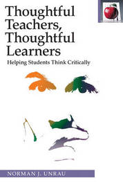 Thoughtful Teachers, Thoughtful Learners by Norman J. Unrau image