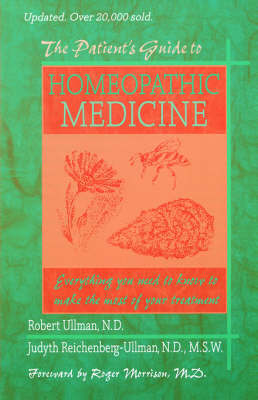 The Patient's Guide to Homeopathic Medicine by Robert, W. Ullman image