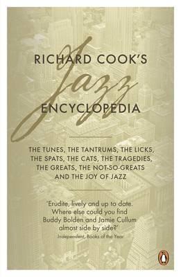Richard Cook's Jazz Encyclopedia by Richard Cook