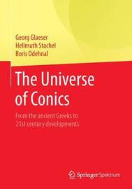 The Universe of Conics by Georg Glaeser