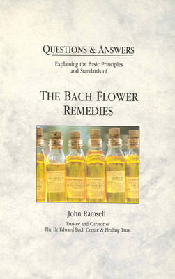 Questions and Answers: Bach Flower Remedies by John Ramsell image