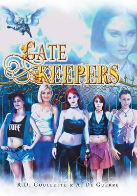 Gatekeepers by R D Goullette image
