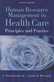 Human Resource Management In Health Care by Charles R McConnell