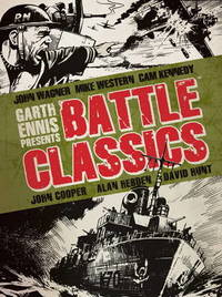 Garth Ennis Presents - Battle Classics by John Wagner