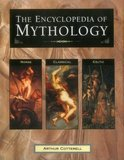 The Encyclopedia of Mythology by Arthur Cotterell