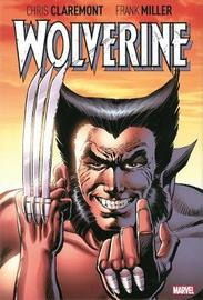 Wolverine By Claremont & Miller by Chris Claremont
