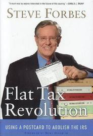 Flat Tax Revolution by Steve Forbes image