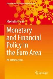 Monetary and Financial Policy in the Euro Area by Maximilian Fandl