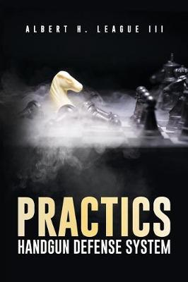 Practics by Albert H League