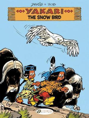 "Yakari Vol. 17: The Snow Bird by ""Job"""
