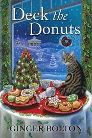 Deck the Donuts by Ginger Bolton
