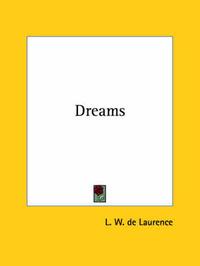 Dreams by L.W.De Laurence