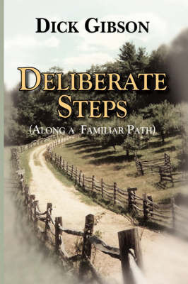 Deliberate Steps by Dick Gibson