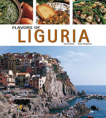 Flavors of Liguria by Carla Bardi