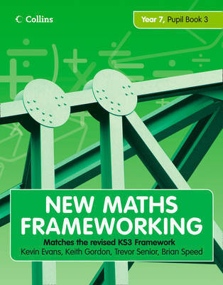New Maths Frameworking - Year 7 Pupil Book 3 (Levels 5-6) by Kevin Evans