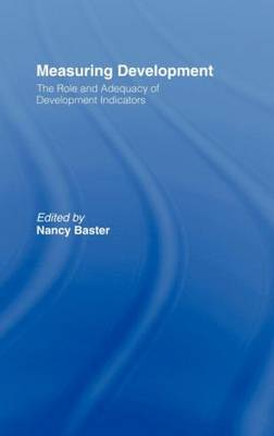 Measuring Development: the Role and Adequacy of Development Indicators by Nancy Baster image