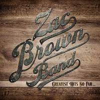 Greatest Hits So Far (LP) by Zac Brown Band