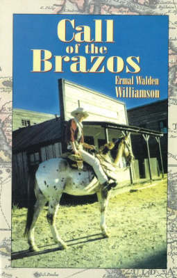 Call of the Brazos by Ermal Walden Williamson image