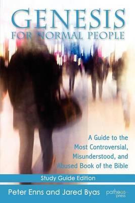 Genesis for Normal People by Peter Enns