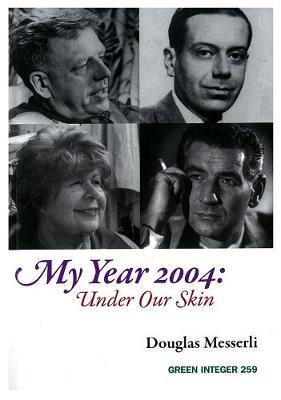 My Year 2004 by Douglas Messerli