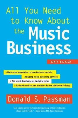 All You Need to Know about the Music Business by Donald S Passman image