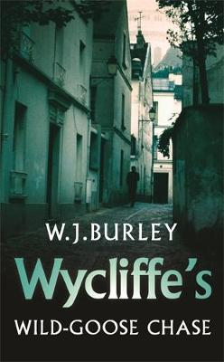 Wycliffe's Wild-Goose Chase by W.J. Burley image