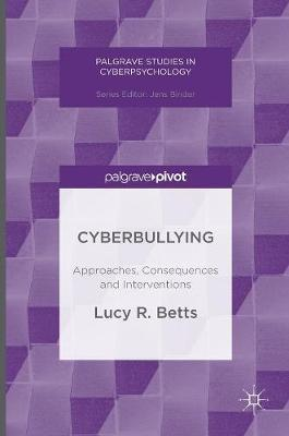 Cyberbullying by Lucy R. Betts
